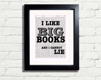 I Like Big BOOKS & I Cannot Lie Typography Quote  Vintage Dictionary Style Instant DIGITAL DOWNLOAD Wall Art Poster