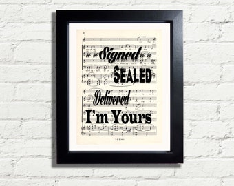 Signed Sealed And Delivered Im Yours Inspirational Song Lyrics A4 Printable Art Print INSTANT DIGITAL DOWNLOAD Home Decor Gift Idea