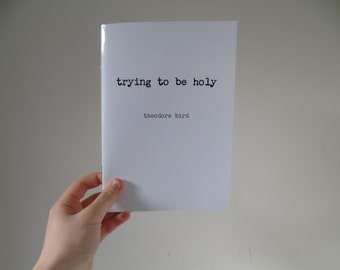 Trying to be Holy - poetry book
