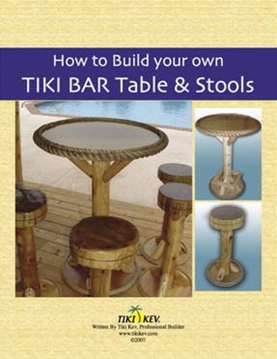How To Build Your Own Tiki Bar Tables Stools Book Written By