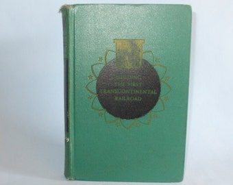 Building The First Transcontinental Railroad Landmark Series book #9 by Adele Nathan 1950