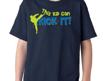 This Kid Can Kick It Martial Arts T-Shirt Youth Sizes & Colors (Y31)