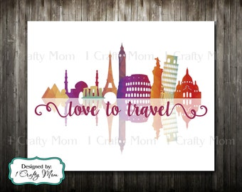 Love to Travel- Artwork Decor Wall Art 8x10 11x14 Printable Digital Instant Download Print