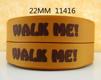 7/8 inch WALK ME - Puppy Dog Adopt me - 11416 - Printed Grosgrain Ribbon for Hair Bow