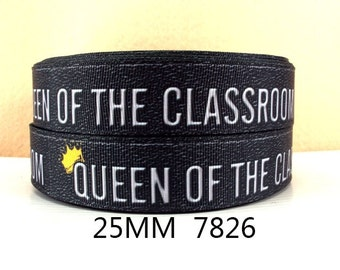 1 inch Queen of the Classroom - BACK TO SCHOOL - Printed Grosgrain Ribbon Printed Grosgrain Ribbon or Hair Bow