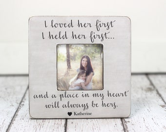 Mom Gift Picture Frame Lyrics I Loved Her First Personalized Gift from Daughter Mother Daughter Frame