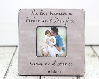 Father Daughter Frame Father's Day Gift Personalized Frame The Love Between a Father and Daughter Knows No Distance