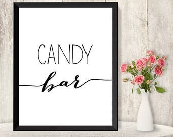 Candy Bar Sign / Wedding Sweets Sign DIY/ Dessert Poster / Trendy Calligraphy Sign / 8x10 Sign / Printable PDF Poster ▷ Instant Download