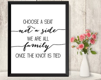 Choose A Seat Not A Side Sign / Ceremony Seating Sign DIY / Trendy Calligraphy Sign / 8x10 Sign / Printable PDF Poster ▷ Instant Download