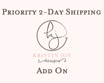 Priority 2-Day Shipping Add On