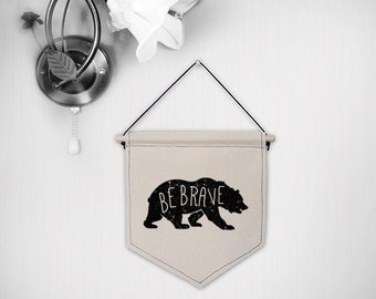 Hanging canvas wall banner-BE BRAVE