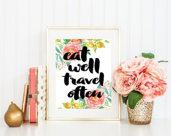 Printable Wall Art - Eat Well Travel Often Digital Wall Print - Eat Well Travel Often Printable - Digital Wall Art - INSTANT DOWNLOAD