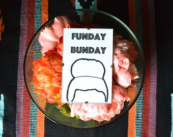 Funday Bunday print: hairdresser/messy hair/man bun/ hair/ beauty/hairstyle/hair accessories/wall decor/ wall art/design