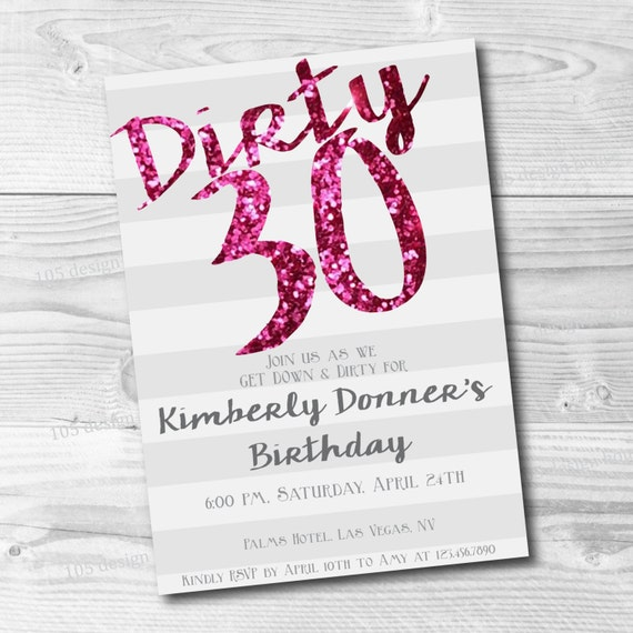 Dirty Thirty Invitation Printable Dirty 30 Dirty Thirty – Dirty 30 Birthday Invitations
