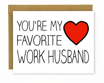 Coworker Gift / Card for Co-worker - Favorite Work Husband