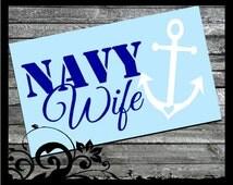 Navy Wife decal - ; vinyl decals