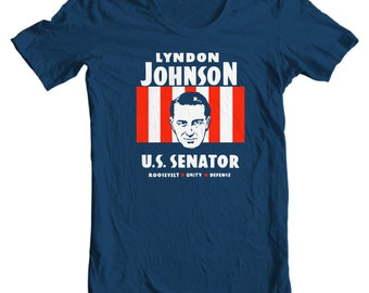 LBJ - Lyndon Johnson For US Senator Political Campaign T-shirt