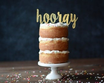 Hooray Cake Topper for Baby Shower, Wedding Couple, Graduation Party, Teacher, Employee, Engagement, Gender Neutral Glitter Decorations
