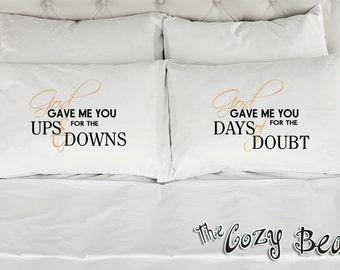 God Gave Me You (Blake Shelton Song) Couples Printed Pillowcases (Set of 2) Wedding, Anniversary, Bridal Shower Gift