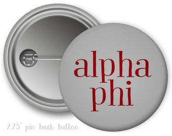 "Alpha Phi Single or Bulk 2.25"" Pinback Button"