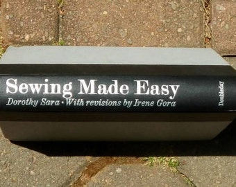 Vintage Sewing Made Easy Hardcover Book by Dorothy Sara 1969 Edition