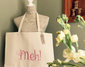 Meh! Super shopper 100% Cotton XL Tote Bag Birthday Mother's Day Christmas Gifts for Her