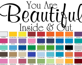 You Are Beautiful Inside & Out Vinyl Wall Quote Decal