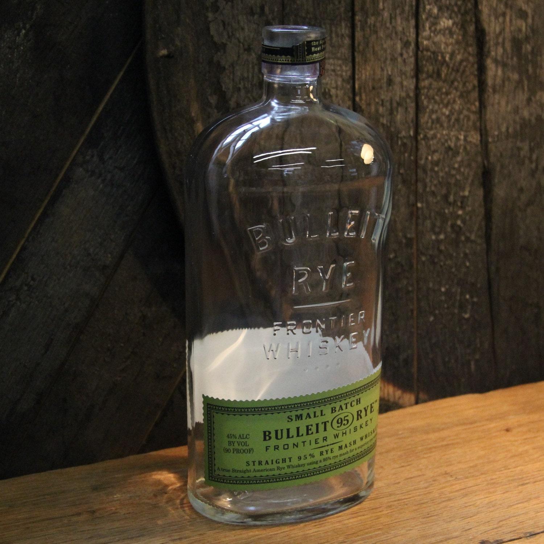 Empty Bulleit Rye Whiskey Bottle Recycled Glass Bottle