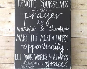 Devote Yourselves to Prayer - Colossians 4:2-6 on Canvas