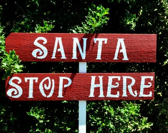 christmas decorations, santa stop here sign, christmas sign, rustic holiday decor, christmas party decor, personalized party signs