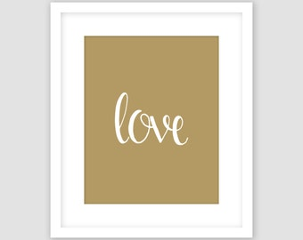 Love Print, Gold Print, Typography Art, Word Wall Art, Modern Art, Instant Download, DIY, Printable