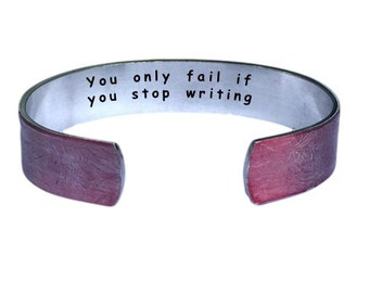 You only fail if you stop writing. | Cuff Bracelet Personalized Jewelry Hand Stamped Red Lace Aluminum