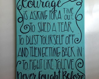 Inspirational Courage Quote Canvas