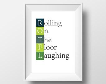 ROTFL, Rolling on the floor laughing. Social Media Typography Print, Fits IKEA ÖRKENED Frame