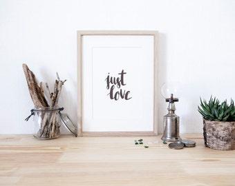 Just Love Print - Illustration - Art Print