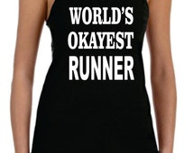 World Okayest Runner  Workout ECO Tank - S - XL