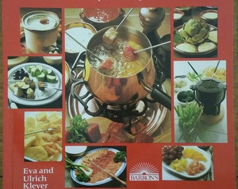 Fondues From Around The World First English Edition 1984