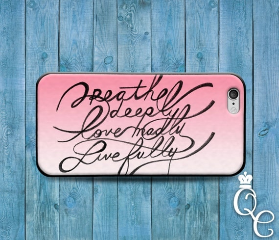 iPhone 4 4s 5 5s 5c SE 6 6s 7 plus iPod Touch 4th 5th 6th Gen Cover Cute Case Breathe Deeply Quote Love Madly Cursive Cool Girly Pink Black
