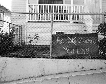 Be Someone You Love