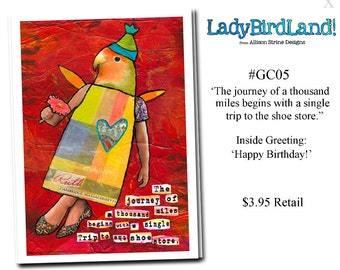 The journey of a thousand miles begins with a single trip to the shoe store. -GREETING CARD