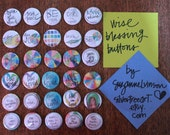 wise buttons for blessing - set of 30 - perfect for backpack blessings, party favors, or sharing art