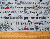 """Fat Quarter """"What Dogs Do"""" #6585 Sayings Allover on Blue - Dig in Mud, Chase Cat, Sleep, Beg for Cookies - Springs Ind/Springs Living - OOP"""