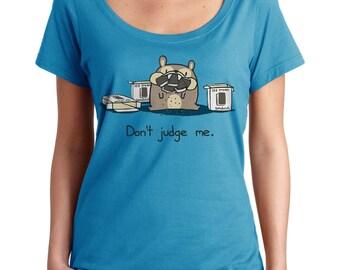 Don't Judge Me Scoop Neck Tshirt - Cute Bear Foodie Shirt