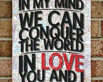"""In My Mind We Can Conquer the World in Love You and I : Stevie Wonder """"You and I"""" Lyrics - Typography Art on Vintage Map Canvas Art"""