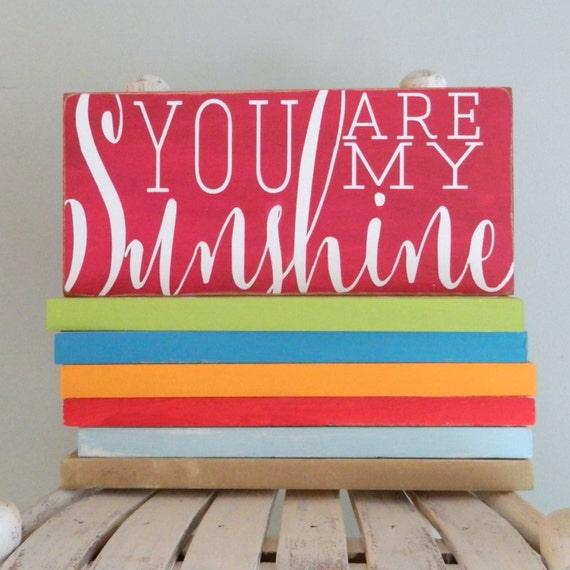 You are my sunshine sign kids decor rustic wood sign nursery room decor kids room sign childrens room sign