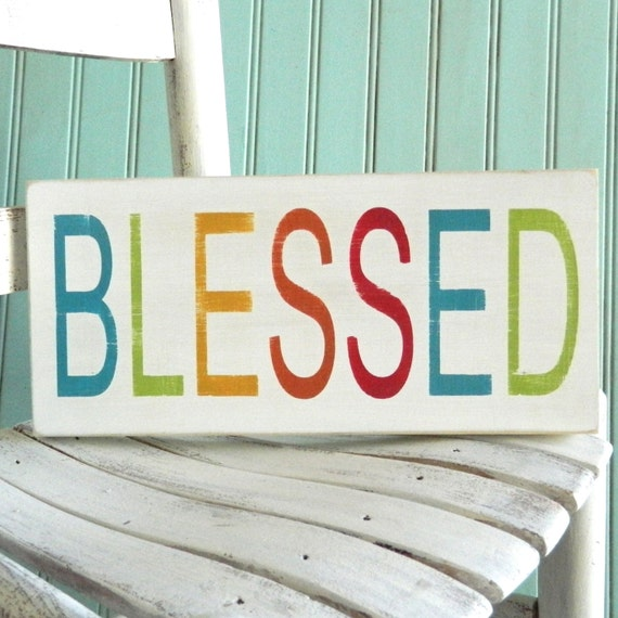 Blessed sign. Blessing sign. small distressed sign. Rustic sign. Kitchen art. Inspirational sign.