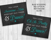 Printable 8x10 Black, White and Aqua/Pool Blue Wedding Reception Womens/Mens Restroom Signs - Oh So Pretty Now Get Out and Dance - Digital