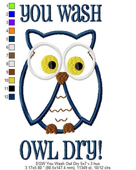 Digital File Machine Embroidery You Wash Owl Dry Dish