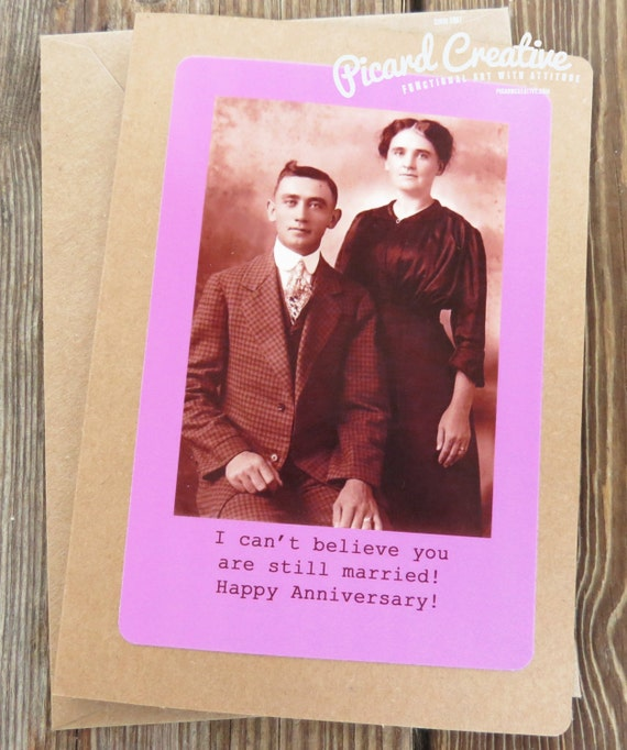 Funny Anniversary Card. Vintage Image...I can't believe you are still married. Kraft card stock Design # 20154