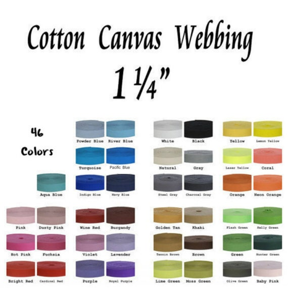 """15 YARDS - 1 1/4"""" - COTTON Canvas Webbing Strap, 1 1/4 inch, Heavy Weight, 1.25, Your Choice of up to 3 Colors"""